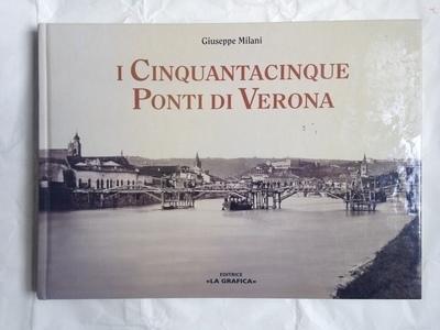 I cinquantacinque ponti di Verona