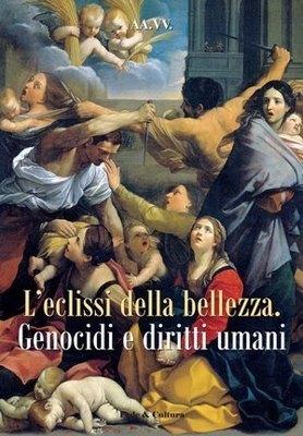 L'eclissi della bellezza - Genocidi e diritti umani