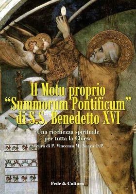 Il Motu Proprio 'Summorum Pontificum' di S.S. Benedetto XVI - Vol. 1