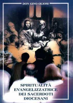 Spiritualità evangelizzatrice dei sacerdoti diocesani