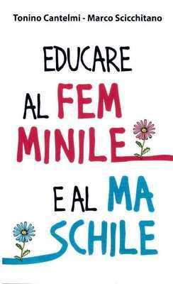 Educare al femminile e al maschile