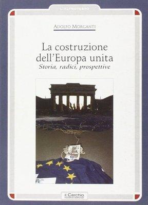 La costruzione dell'Europa unita