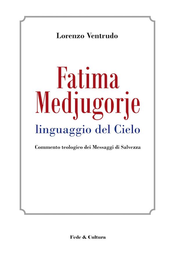 Fatima Medjugorje linguaggio del Cielo_eBook