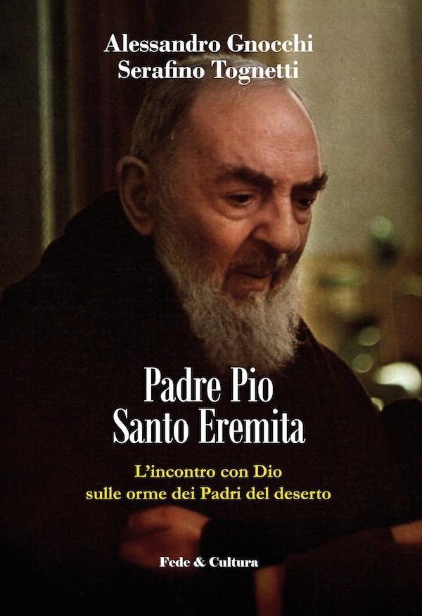 Padre Pio Santo Eremita