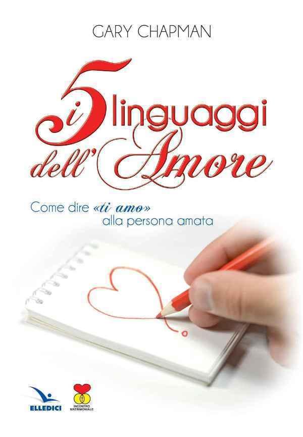 I 5 linguaggi dell'amore