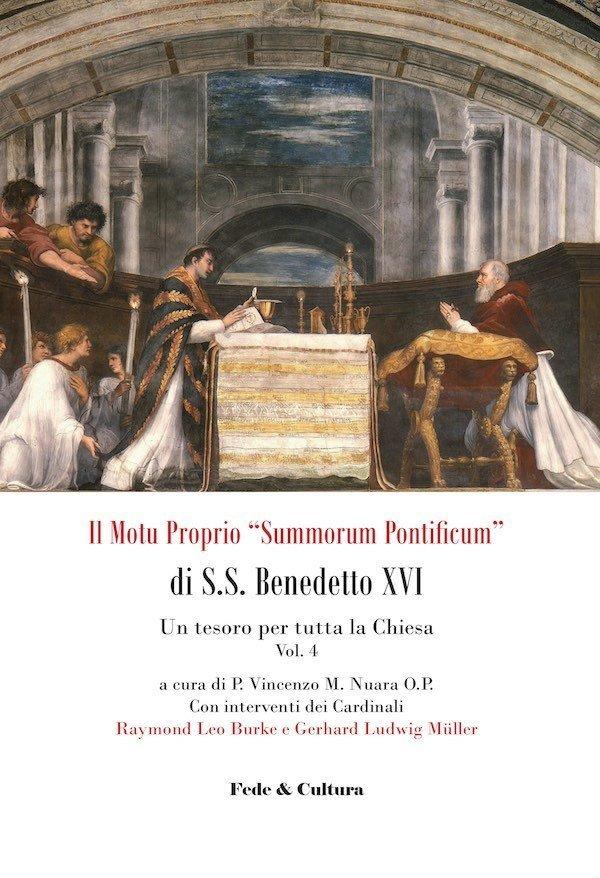 "Il Motu proprio ""Summorum Pontificum"" di S.S. Benedetto XVI - 4_eBook"