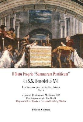 """Il Motu proprio """"Summorum Pontificum"""" di S.S. Benedetto XVI - 4"""