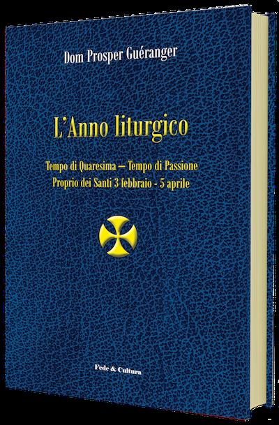 L'Anno liturgico - Volume secondo