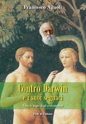 Contro Darwin e i suoi seguaci