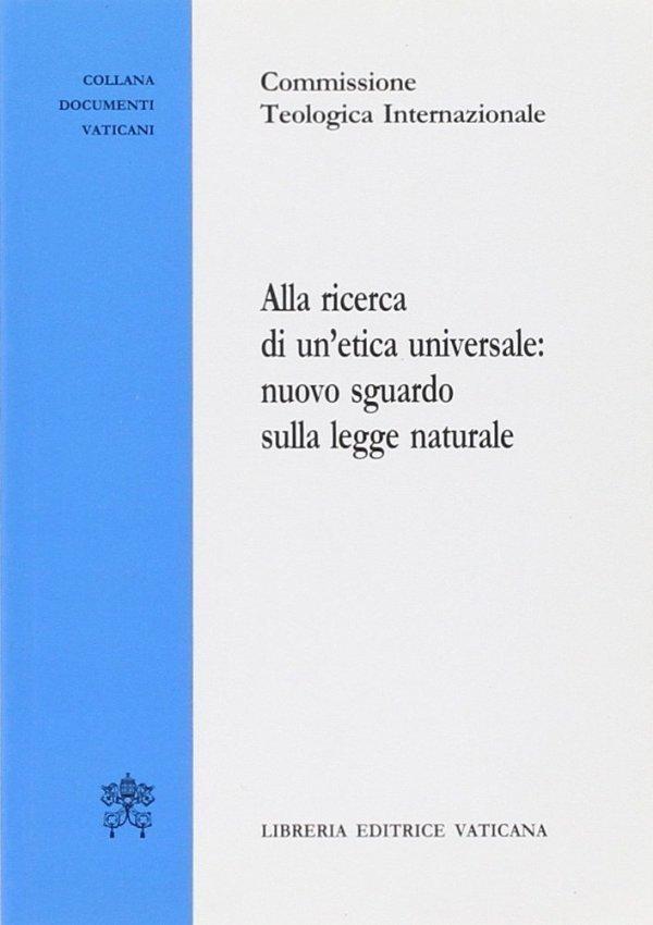 Alla ricerca di un'etica universale: nuovo sguardo sulla legge naturale