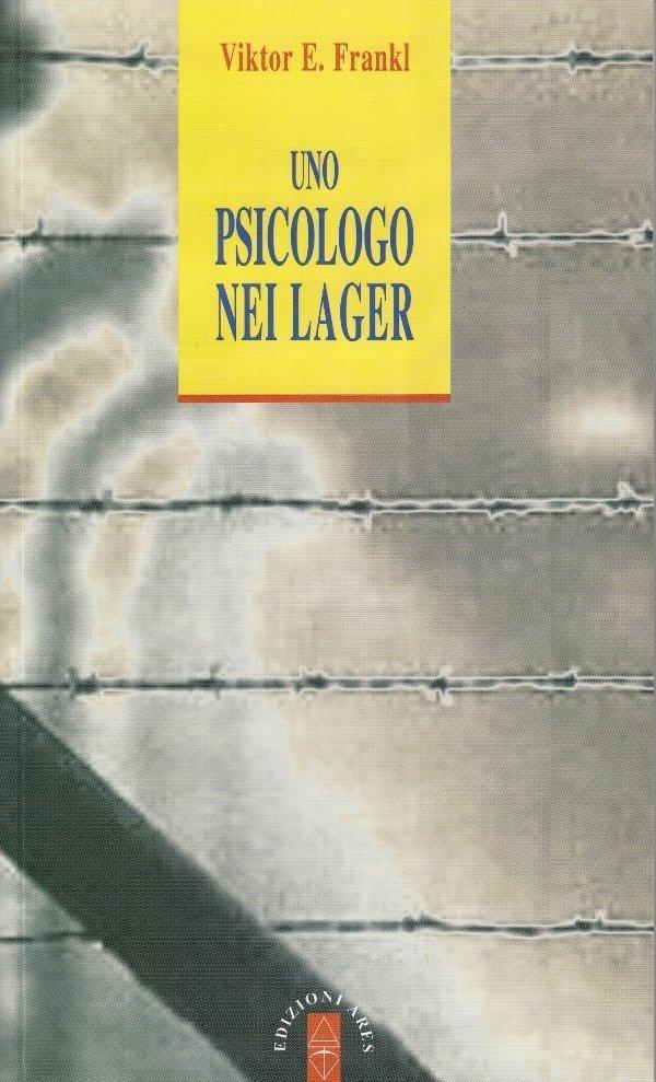 Un psicologo nei lager