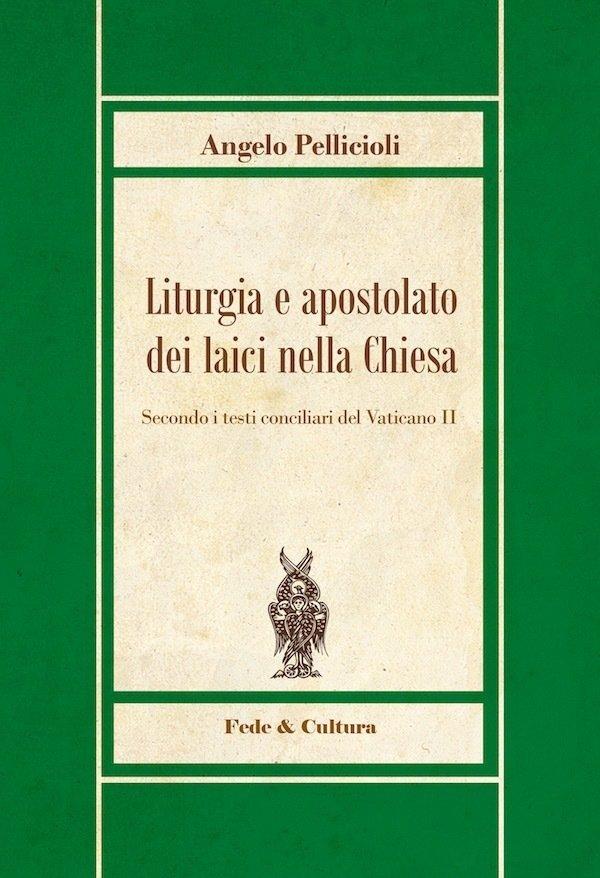 Liturgia e apostolato dei laici nella Chiesa_eBook