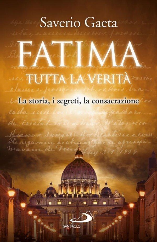 Fatima. Tutta la verità