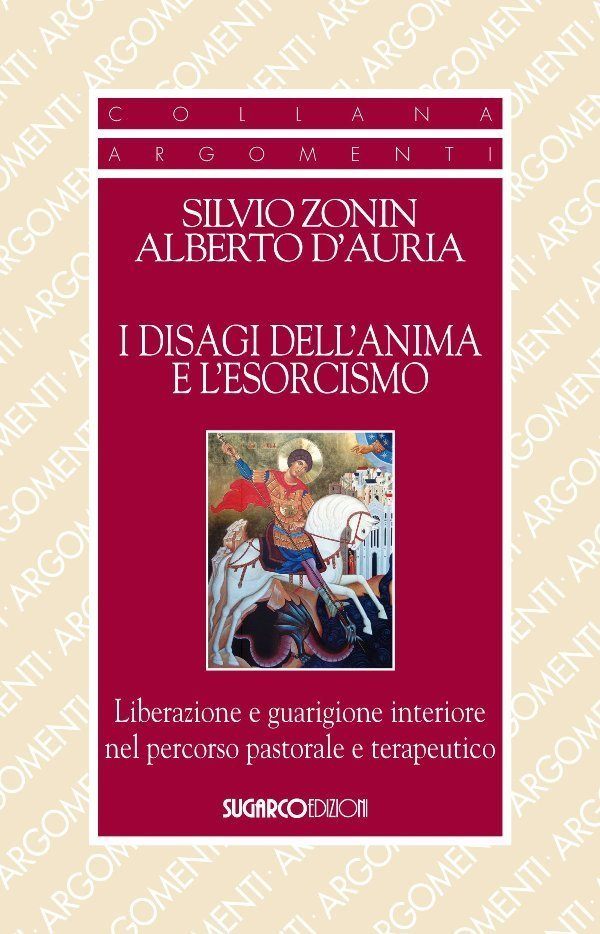 I disagi dell'anima e l'esorcismo