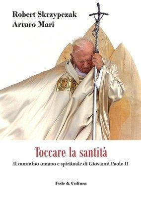 Toccare la santità