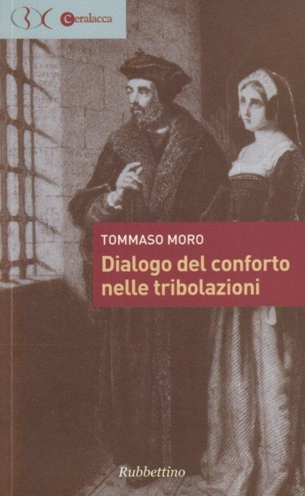 Dialogo del conforto nelle tribolazioni