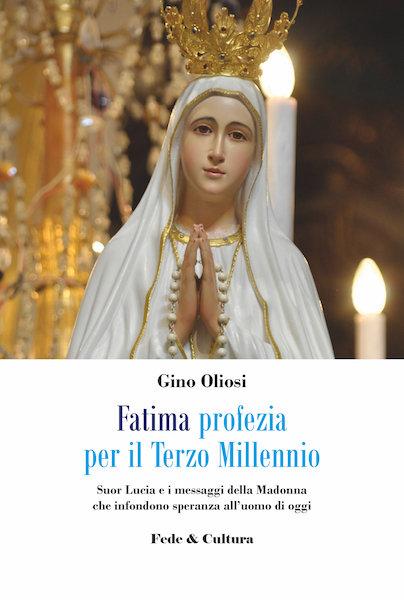 Fatima profezia per il Terzo Millennio