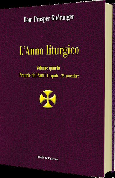 L'Anno liturgico - Volume quarto