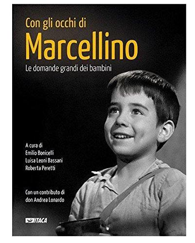 Con gli occhi di Marcellino