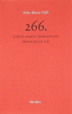 266. Jorge Mario Bergoglio Franciscus P.P.