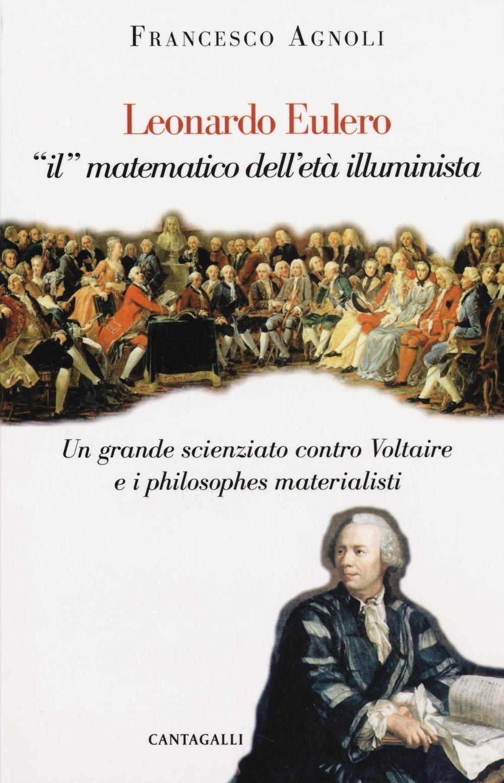 Leonardo Eulero «il» matematico dell'età illuminista