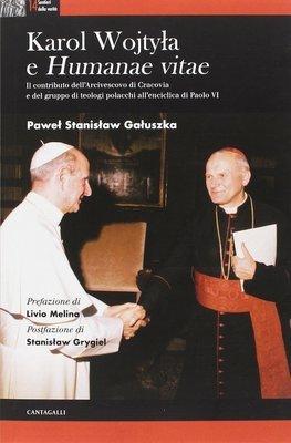 Karol Wojtyla e «Humanae Vitae»