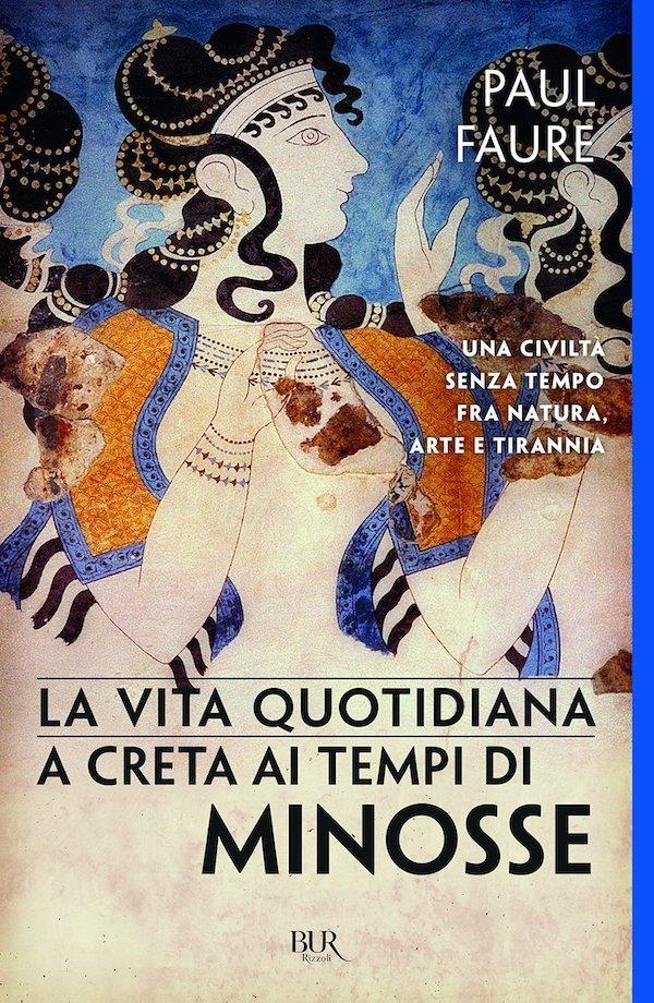 La vita quotidiana a Creta ai tempi di Minosse (1500 a. C.)