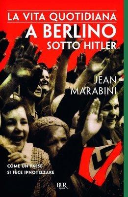 La vita quotidiana a Berlino sotto Hitler