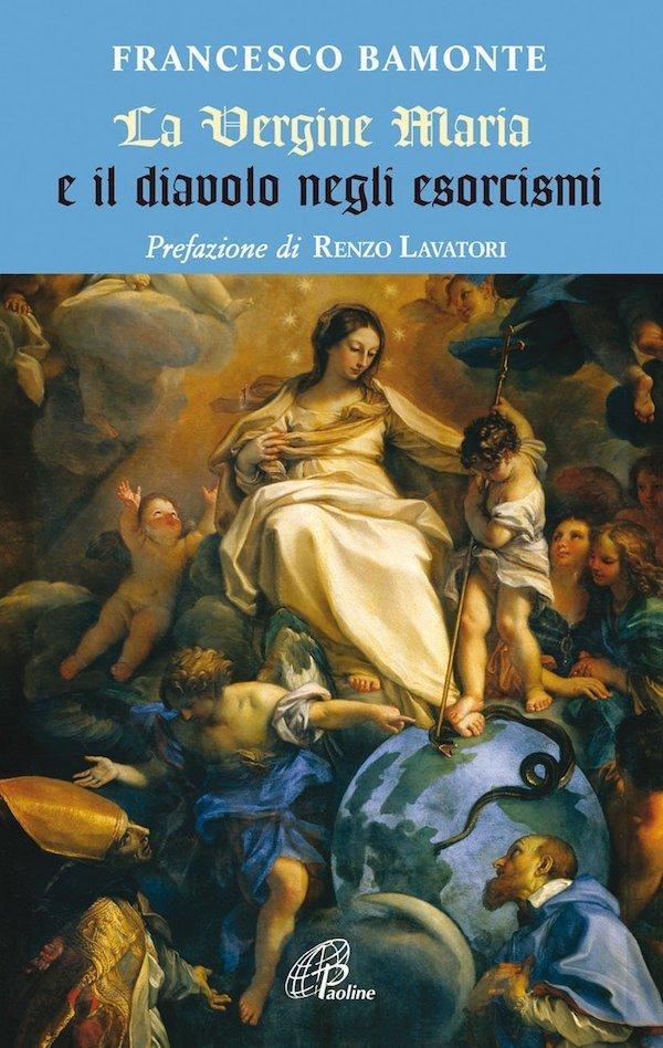 La Vergine Maria e il diavolo negli esorcismi
