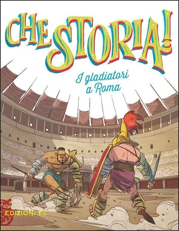 I gladiatori a Roma