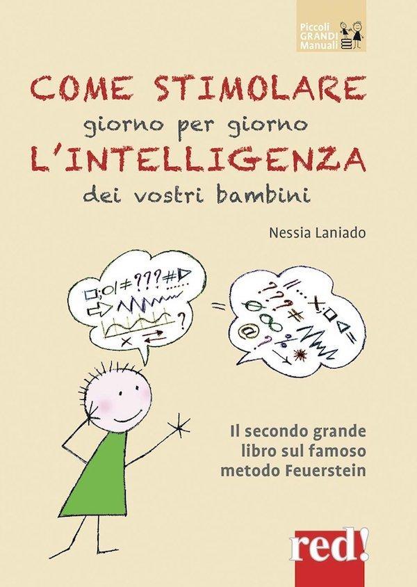 Come stimolare giorno per giorno l'intelligenza dei vostri bambini