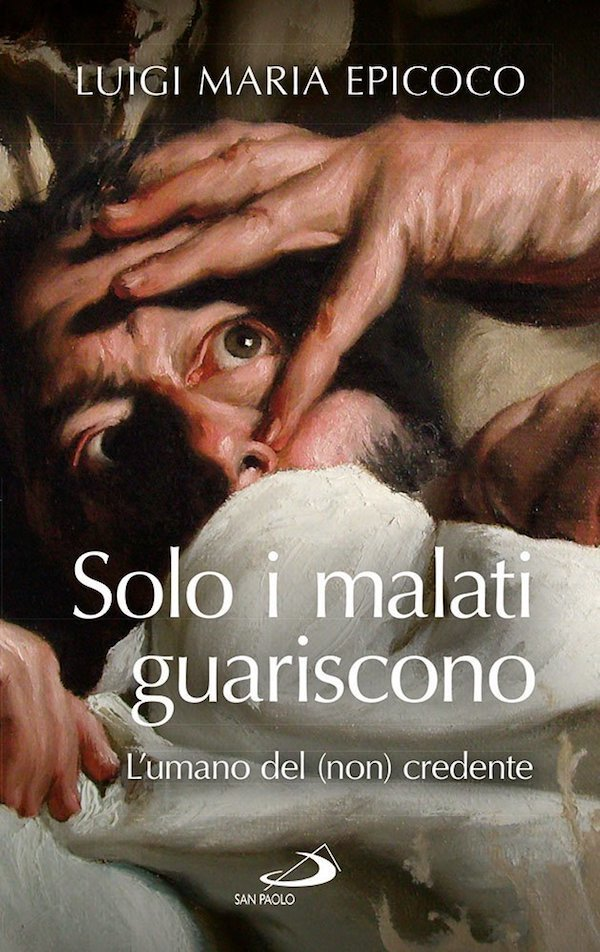 Solo i malati guariscono