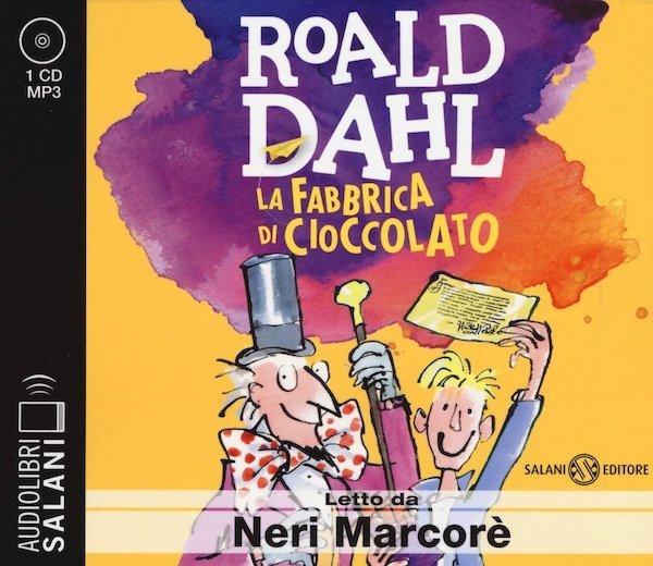 La fabbrica di cioccolato letto da Neri Marcorè