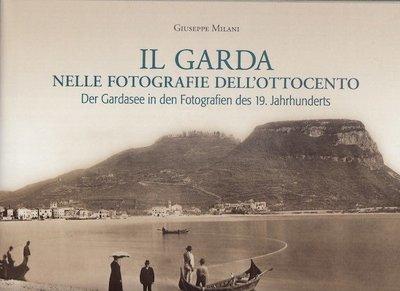 Il Garda nelle fotografie dell'ottocento