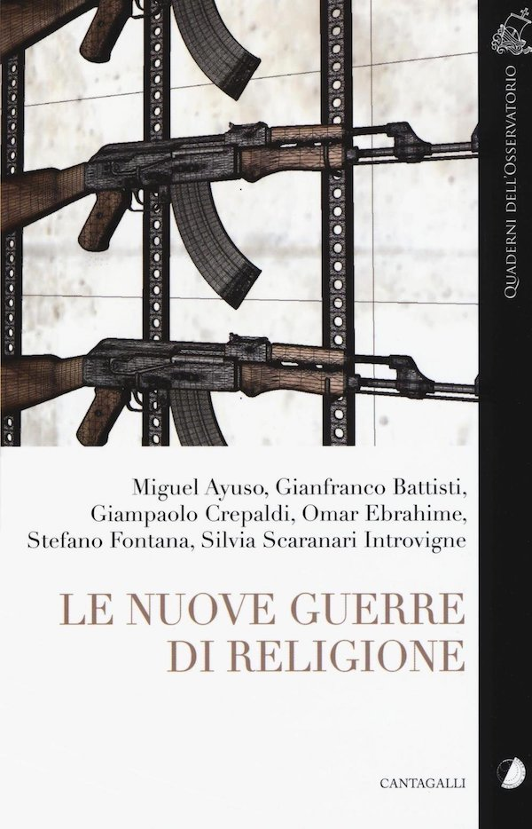 Le nuove guerre di religione
