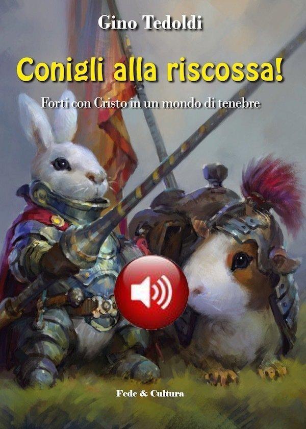 Conigli alla riscossa! Audio Libro