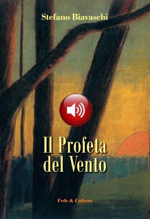 Il Profeta del Vento Audio libro