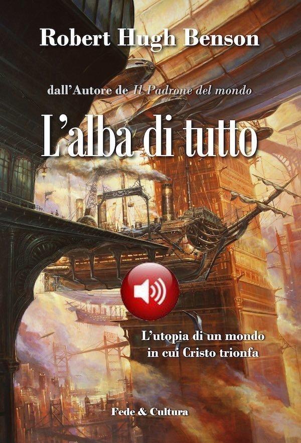 L'alba di tutto Audio libro