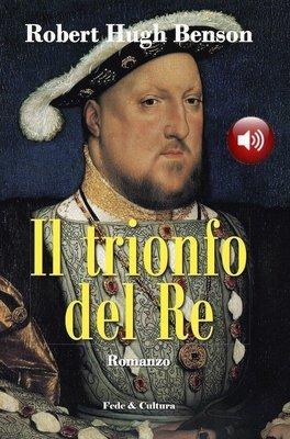 Il trionfo del Re Audio Libro