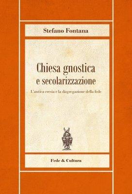 Chiesa gnostica e secolarizzazione