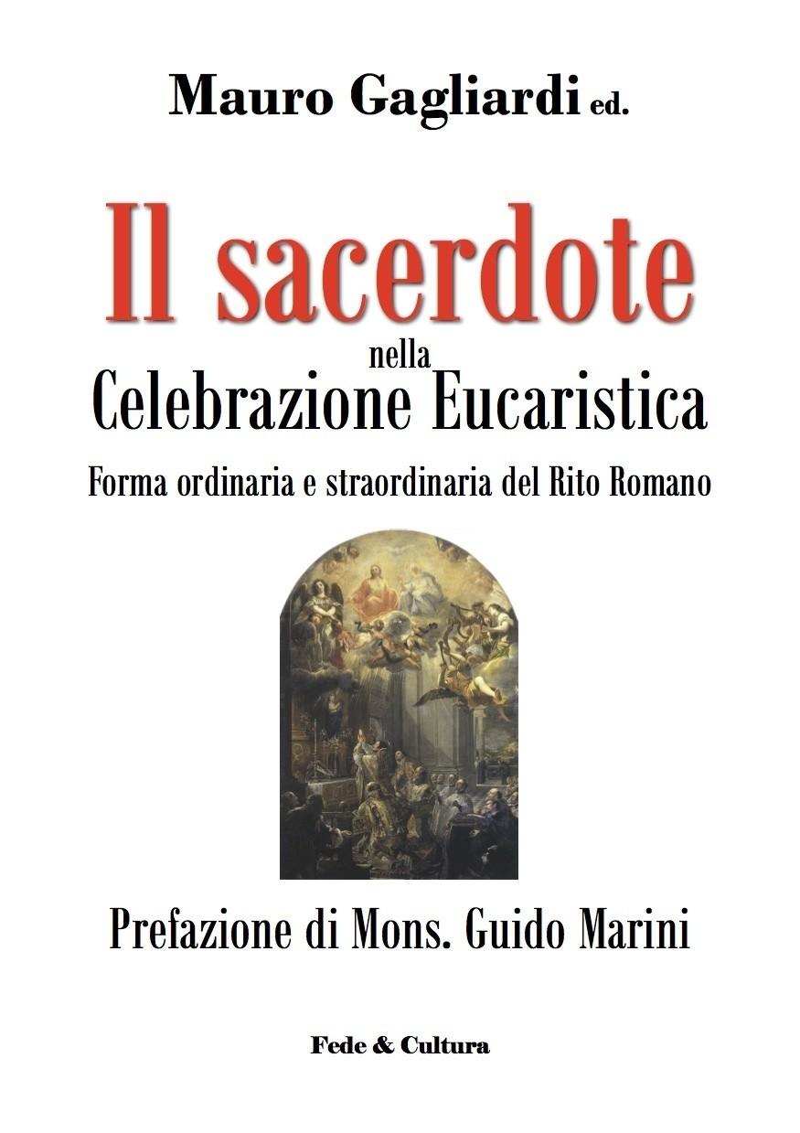 Il sacerdote nella Celebrazione Eucaristica