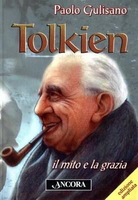 Tolkien. Il mito e la grazia