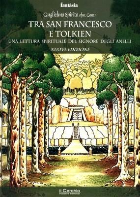 Tra San Francesco e Tolkien
