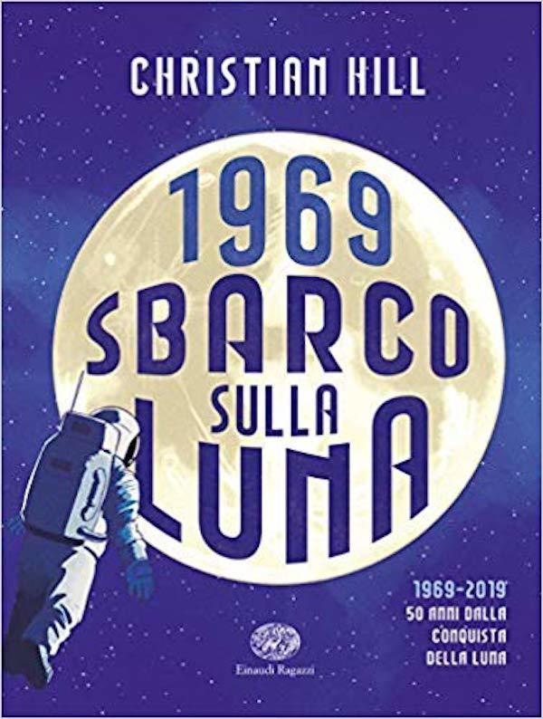 1969 Sbarco sulla Luna
