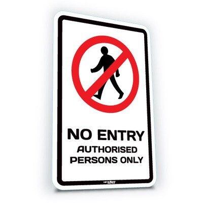 No Entry - Authorised Persons Only