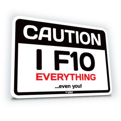 I F10 Everything ...even you!