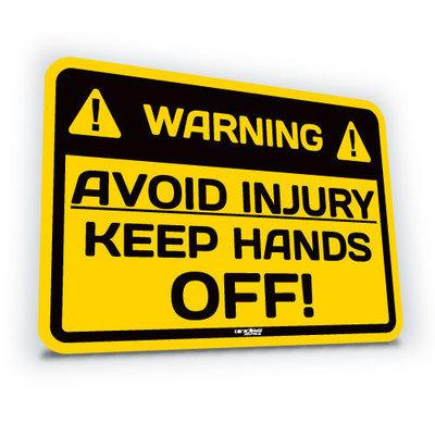 Avoid Injury Keep Hands Off!