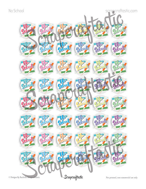 No School Printable Planner Stickers for Decor Planning in Paper Planners, Traveler's Notebooks, A5 Planners, Personal Planners