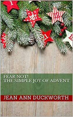 Fear Not!: The Simple Joy of Advent