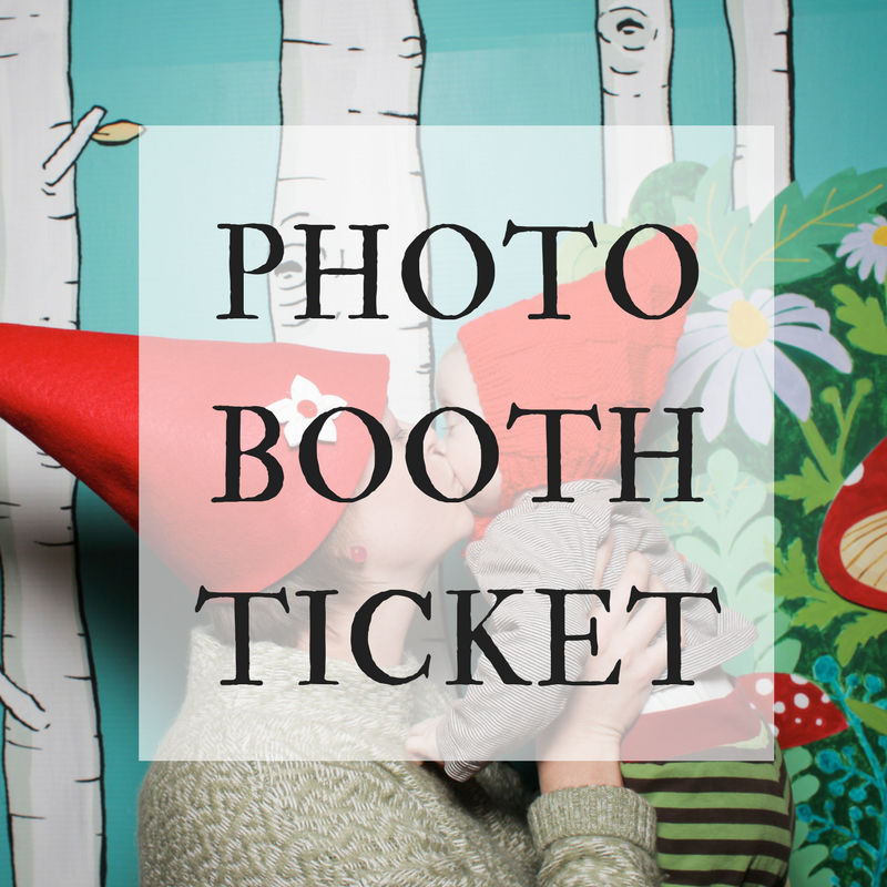 LITTLE GNOME PHOTO BOOTH TICKET: purchase in addition to the Entrance Ticket for your family and save $3 by buying before the event.
